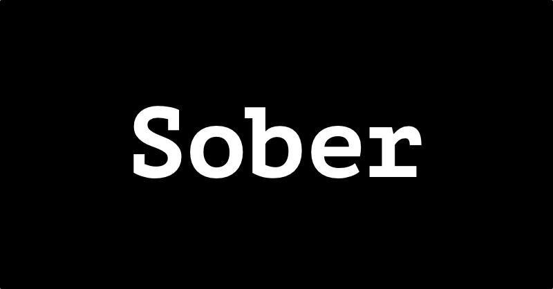 Sober, трезвый
